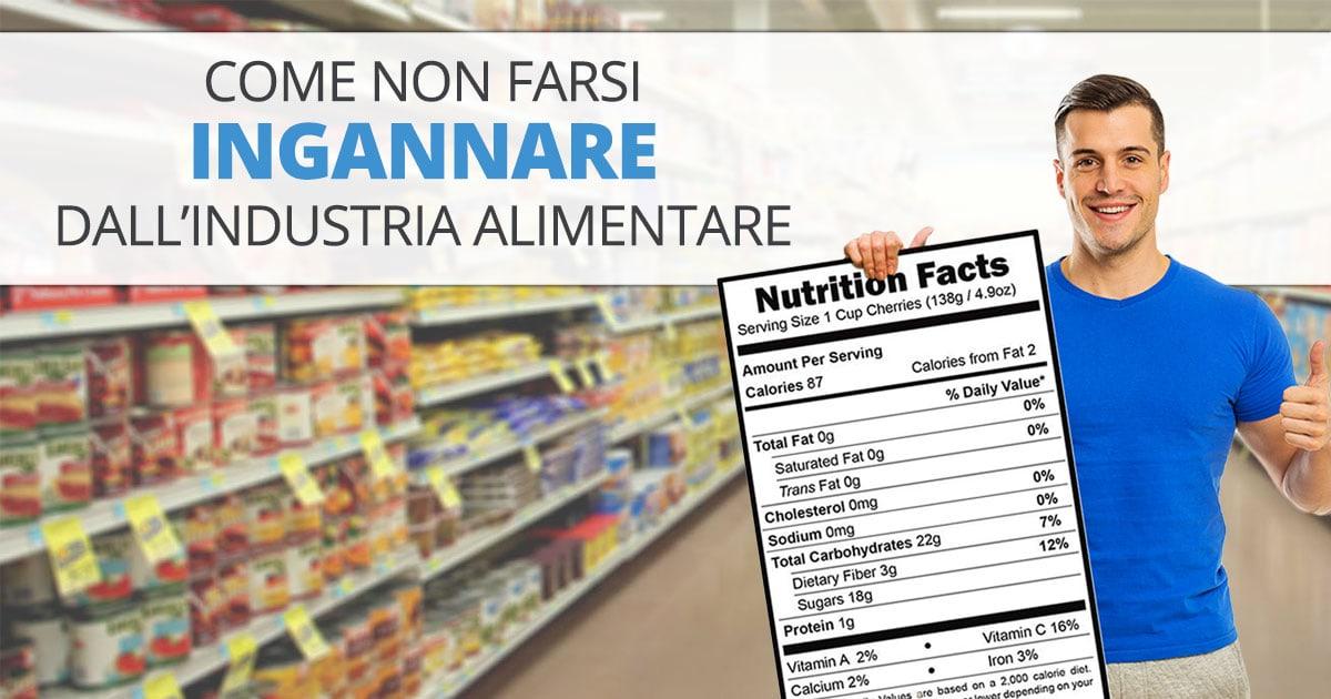 Come leggere le etichette dei prodotti alimentari senza farsi prendere in giro?
