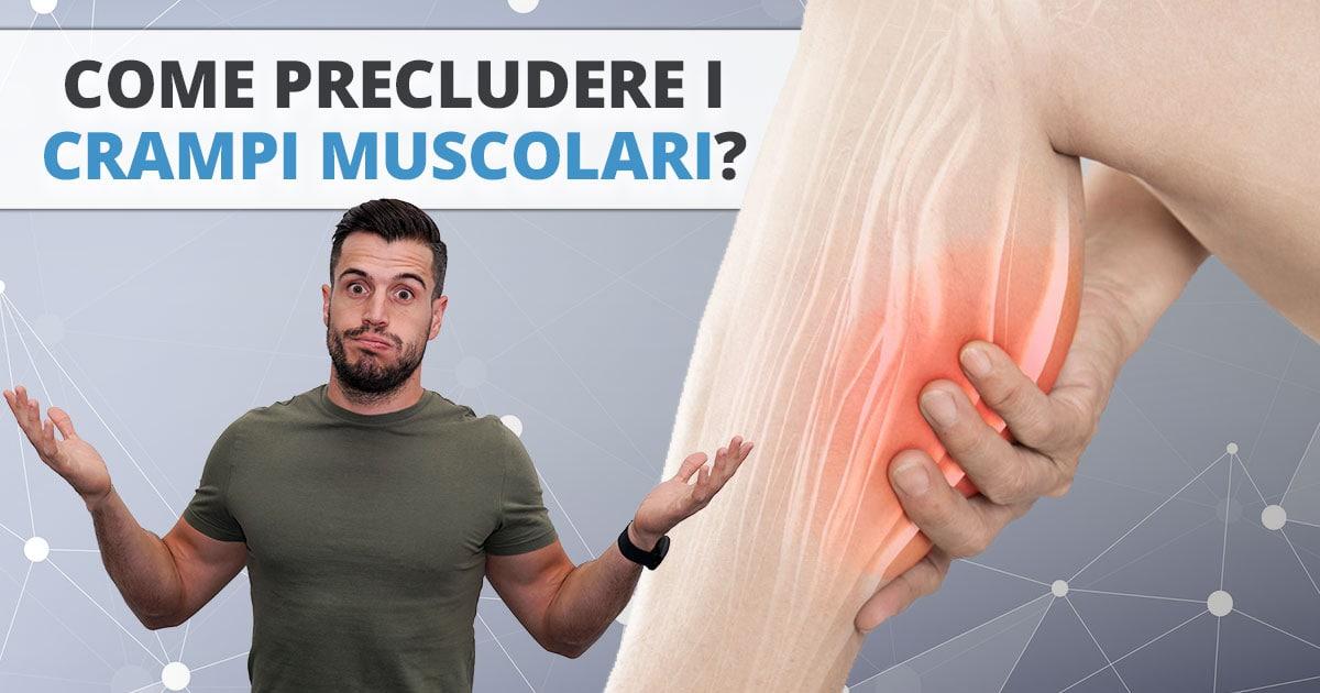 Crampi muscolari – come precluderli?
