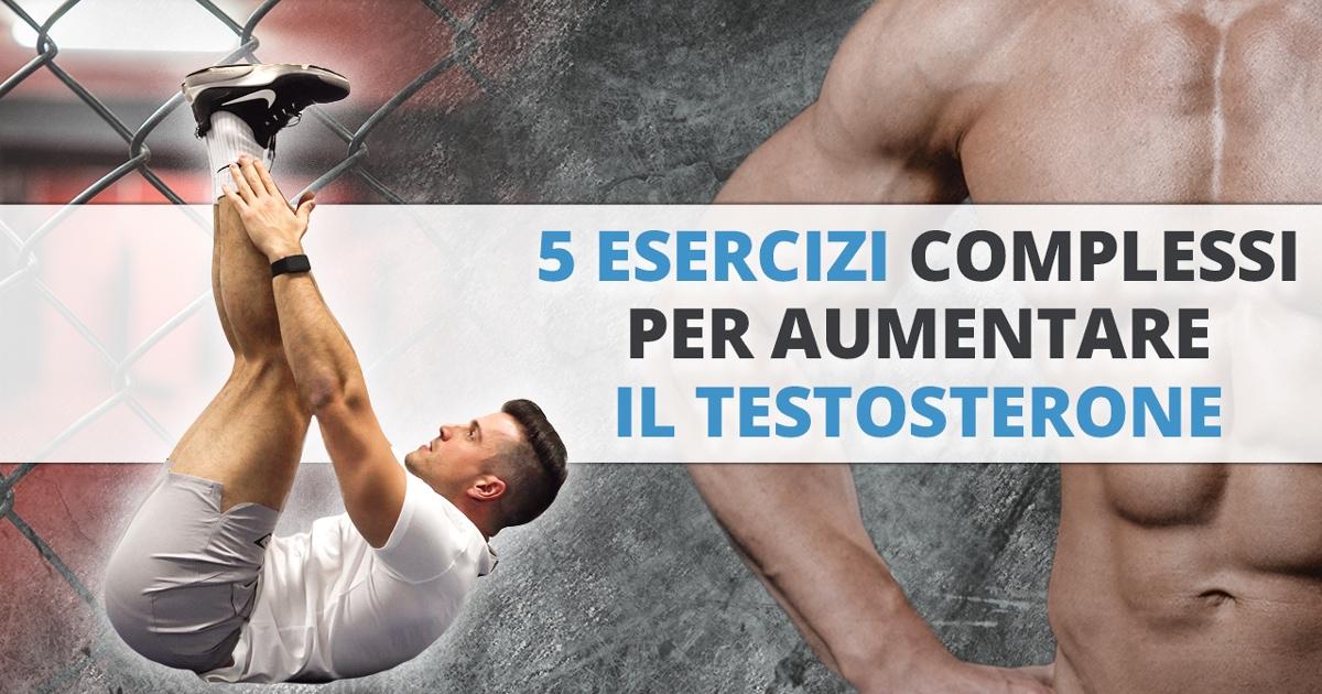 5 esercizi complessi per aumentare il testosterone
