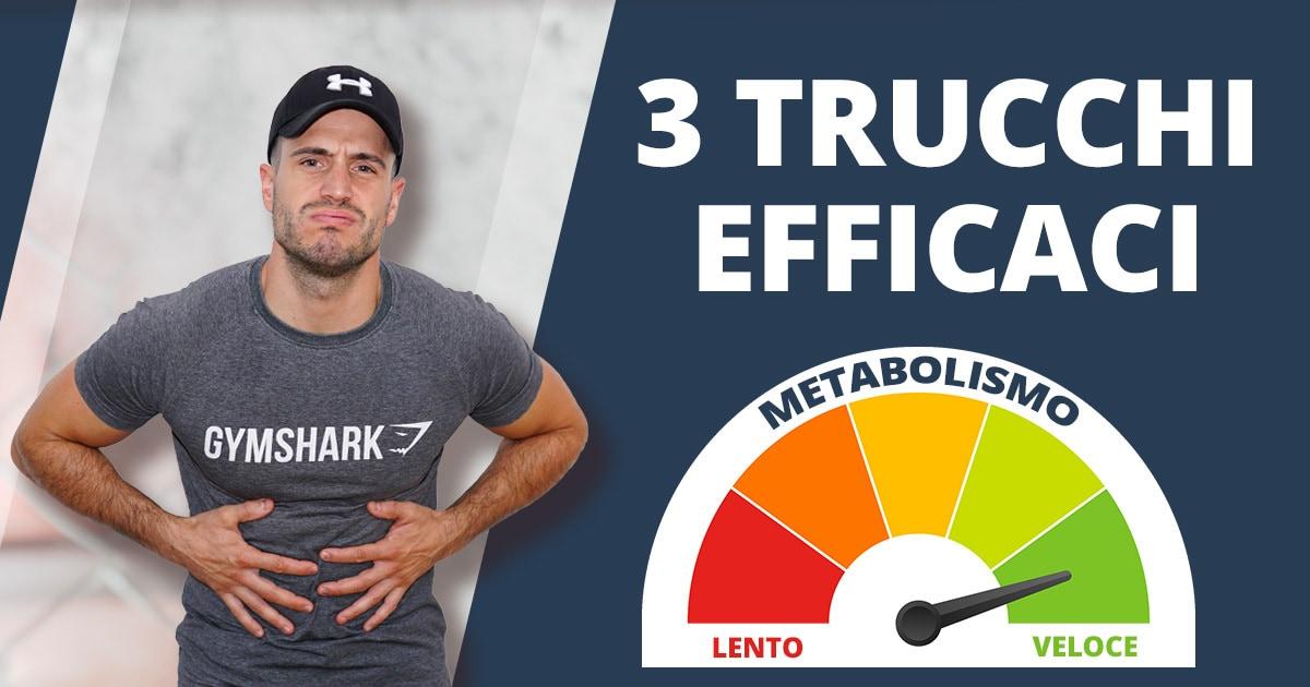 Come accelerare il tuo metabolismo? 3 trucchi per una trasformazione veloce